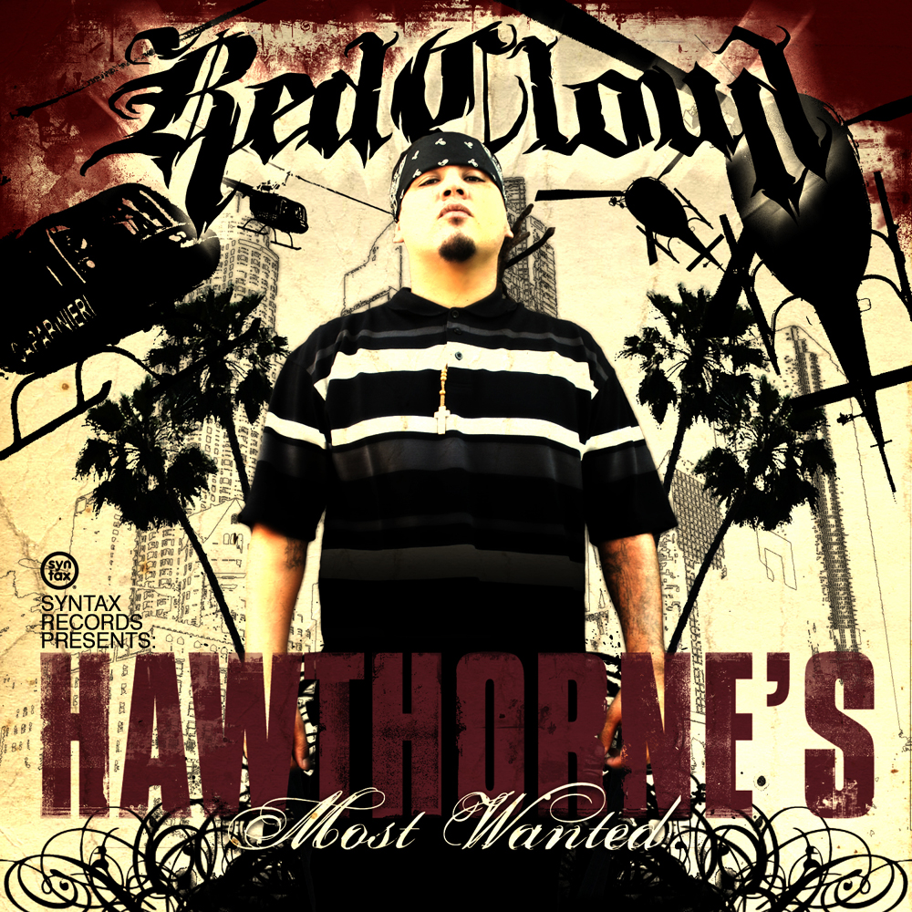 RedCloud - Hawthorne's Most Wanted