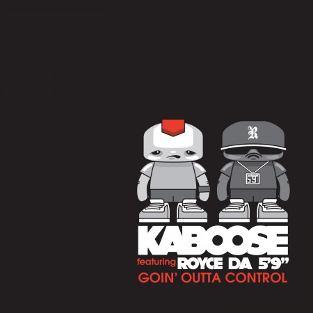 Kaboose_GoinOuttaControl